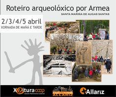 Especial Semana Santa Ruta Arqueolóxica por Armea en Santa Mariña de Augas Santas, Allariz (Ourense)