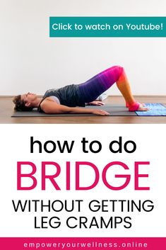 Bridge is a common pose or movement in yoga and fitness. Leg cramps are a common complaint with this pose. Watch this quick video where I share my best tips to avoid annoying leg cramps during bridge! Asana Yoga Poses, Basic Yoga Poses, Yoga Tips, Workout Guide, Workout Routines, Workout Videos, At Home Workouts, Fitness Exercises, Fitness Tips