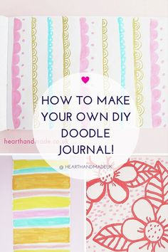 How To Make Your Own DIY Doodle Journal - click through for the tutorial!