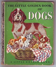 Little Golden Book of Dogs #131 (1952) Tibor Gergely (28 pages)