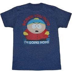 South Park Screw You Guys T-Shirt $17.99 http://www.amazon.com/gp/product/B00NR8RRSA?ie=UTF8&camp=1789&creativeASIN=B00NR8RRSA&linkCode=xm2&tag=coloredsandz-20