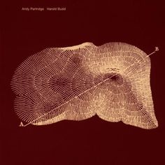 andy partridge & harold budd - through the hill