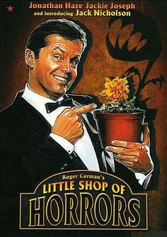 The Little Shop Of Horrors (1960) ** directed by Roger Corman
