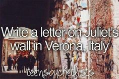 Bucket list: writing a letter on Juliette's wall. #romeoandjuliette