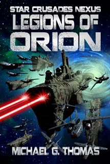 Legions of Orion - I think I will continue to read this series
