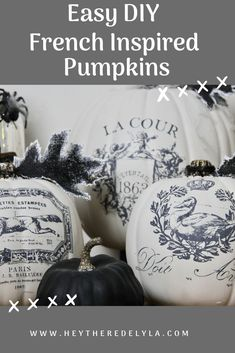 I will share with you how to DIY some seriously easy french inspired pumpkins using Iron Orchid Designs French Clay Pot Transfers. Once you have the supplies this project is so quick and easy.