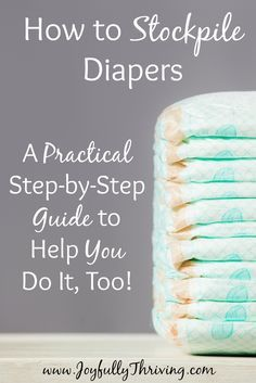 How to Stockpile Diapers - A great resource if you want to save money on diapers! Written by a Mom who bought 4000 diapers for her baby for only $100. Wow! Lots of great info in this post!