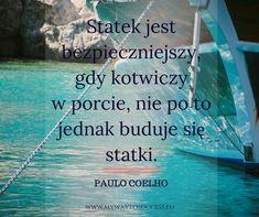 #motywacja #cytaty #blogmotywacyjny Life Slogans, Aa Quotes, My Way, Success, Blog, Thoughts, Motivation, Notes, Paulo Coelho