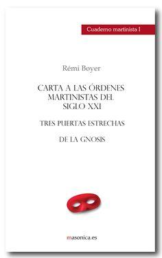 CUADERNO MARTINISTA I. Carta a las órdenes martinistas del siglo XXI  Cuaderno práctico de martinismo.