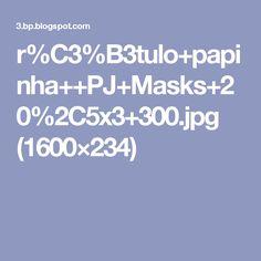 r%C3%B3tulo+papinha++PJ+Masks+20%2C5x3+300.jpg (1600×234)