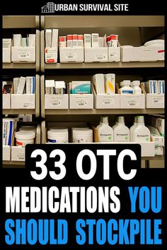 These medications should take care of all the most common ailments such as allergies arthritis congestion constipation cough cramps diarrhea dizziness fever headache heartburn nausea sore throat runny nose vomiting and more. Urban Survival, Survival Food, Survival Prepping, Survival Skills, Wilderness Survival, Prepper Food, Emergency Preparedness Checklist Food, Survival Stuff, Camping Survival