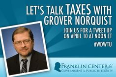 WHEN: Wednesday, April 10, 2013, 12-1pm ET    WHERE: Twitter.com or your Twitter app, using the hashtag #WDWTU   WHO: You, Grover Norquist (@GroverNorquist), and Watchdog Wire.   WHAT: Discussing the growing tax burden and ideas for tax reform   WHY: The fiscal cliff deal and the dozens of new taxes in Obamacare caused the tax burden on citizens to balloon again this year. Grover brings a wealth of ideas to the table on reforming the tax code and promoting prosperity.