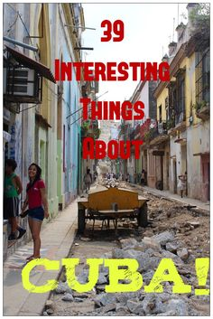 39 Interesting, Unique & Random Things I learned while visiting Cuba! If you are planning to travel to Cuba this is a must read!
