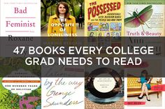 47 Books Every College Grad Needs To Read