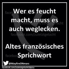 Altes französisches Sprichwort Best Quotes, Funny Quotes, Flirty Quotes, Learn German, Special Words, Man Humor, Lyric Quotes, True Words, Proverbs