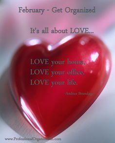 February inspiration.  #GetOrganized #Love #Valentine