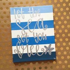 Let the Sea Set You Free Canvas Painting - Ombre Canvas - Beach Quote Art - Summer Wall Hanging - Beachy Decor - Striped Canvas Art