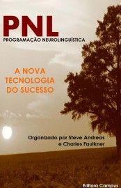Download PNL Programacao Neurolinguística - Steve Andreas em ePUB mobi e pdf