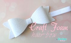 Gather your crafting supplies and join us for some fun on the blog! Craft Foam Glitter Bow Headband