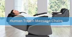 Top 10 Best Human Touch Massage Chairs of 2018