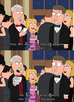 """When they commented on the Zune's popularity. 