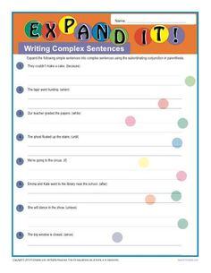 Printable Complex Sentences Worksheet - Expand It!