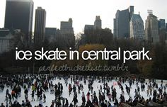 Ice skate in Central Park. Bucket List -Just wonder around Central Park. Central Park, Bucket List Life, Life List, 2017 Goals Bucket Lists, Carpe Diem, Stuff To Do, Things I Want, Wonderful Things, Bucket List Before I Die