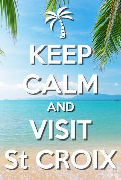 Keep Calm   Visit St Croix