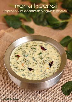 Moru Keerai | Spinach in Coconut Yogurt Gravy |