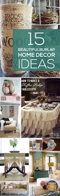 Burlaps warm colors instantly make a room welcoming and cozy- check out these 15 Beautiful burlap home decor ideas!