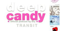 https://www.mixcloud.com/deepcandyofficial/deep-candy-093-official-podcast-by...