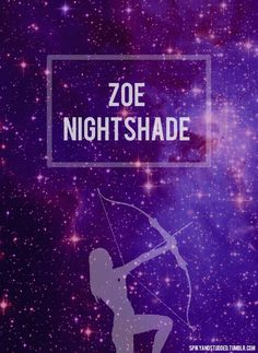 """""""Stars,"""" she whispered. """"I can see the stars again, my lady."""" A tear trickled down Artemis's cheek. """"Yes, my brave one. They are beautiful tonight."""" """"Stars,"""" Zoë repeated. Her eyes fixed on the night sky. And she did not move again. -Percy Jackson and the Olympians, the titan's curse"""