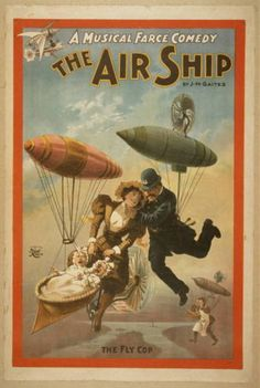 A musical farce comedy, The air ship by J.M. Gaites.