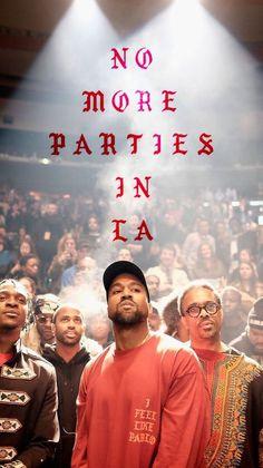 NO MORE PARTIES IN LA - KANYE WEST / WALLPAPER