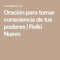 Oración para tomar consciencia de tus poderes   Reiki Nuevo