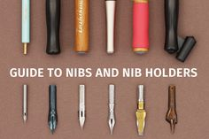 Guide to Nibs and Nib Holders - JetPens.com ~ really great information on this site