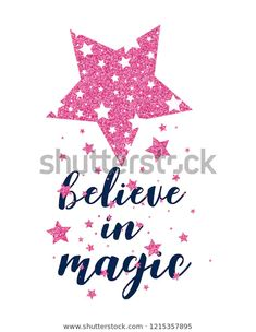 Find Stars Pattern Vector Believe Magic Slogan stock images in HD and millions of other royalty-free stock photos, illustrations and vectors in the Shutterstock collection. Star Patterns, Baby Patterns, Dolphin Drawing, Believe In Magic, Creative Resume Templates, 8th Of March, Disney Drawings, Nursery Prints, Cute Quotes