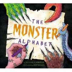 """The Monster Alphabet"" by Michael Spradlin. From the Abominable Snowman to Zombies, this full-color picture book takes young readers on a frighteningly fun journey through the alphabet. With a diverse range of monsters and bold illustrations,"