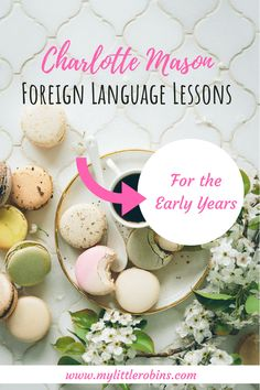 #CharlotteMason #foreignlanguage lessons for the #earlyyears...