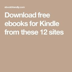 Download free ebooks for Kindle from these 12 sites