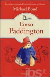 L' orso Paddington - Bond Michael - Libro - Mondadori - I Grandi - IBS