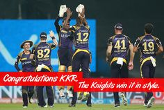 Congratulations KKR. The knights win it in style.