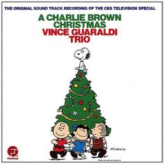 Vince Guaraldi Trio. Charlie Brown Christmas CD.
