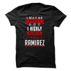 RAMIREZ I May Be Wrong But T-Shirts, Hoodies. CHECK PRICE ==► Funny Tee Shirts