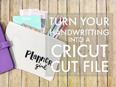 Make it Monday // Your Handwriting as a Cricut Cut File