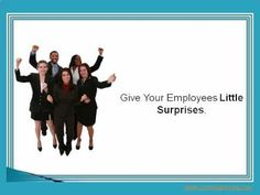 Creative Ways to Give Employees Recognition  http://www.commlabindia.com/employee-recognition-presentation/
