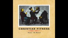 Christian Fitness - Nuance-The Musical - full album (2018)