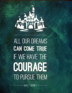 Walt Disney Courage to Pursue Your Dreams Typographic by Omaplapen, $15.00 in different colors
