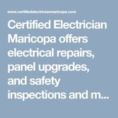 Certified Electrician Maricopa offers electrical repairs, panel upgrades, and safety inspections and more. Dial (520) 526-9966 and get to know free estimate with best results. #MaricopaElectrician #ElectricianMaricopa #ElectricianMaricopaAZ #MaricopaElectricians #ElectricianinMaricopa