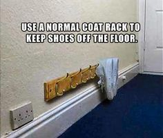Use a normal coat rach to keep shoes off the floor